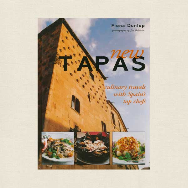 New Tapas Cookbook - Culinary Travels with Spain's Top Chefs