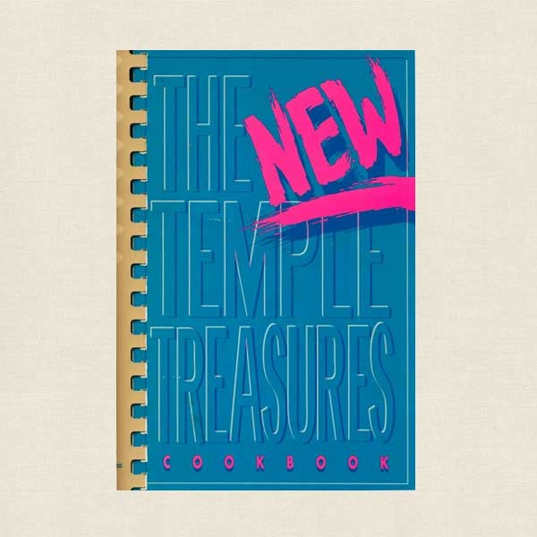 New Temple Treasures Cookbook - Israel Sisterhood Minneapolis