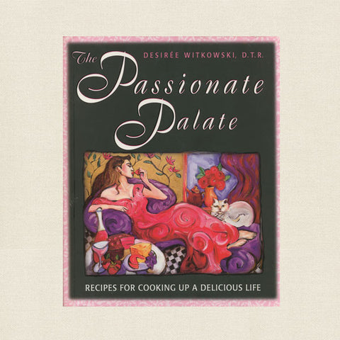 Passionate Palate Cookbook