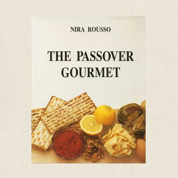 The Passover Gourmet Cookbook
