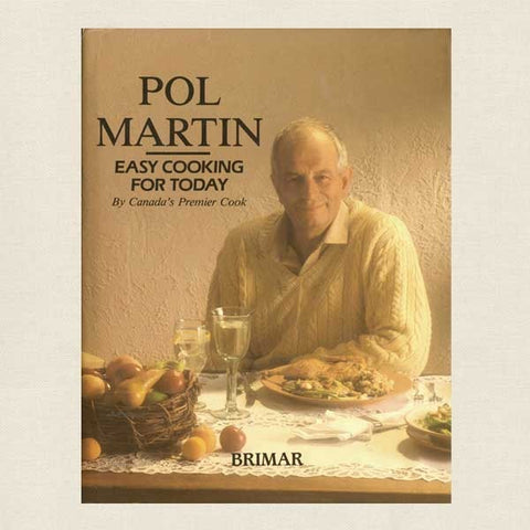 Pol Martin Easy Cooking for Today Cookbook