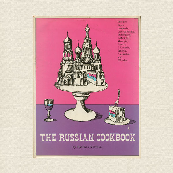 The Russian Cookbook - Vintage 1967
