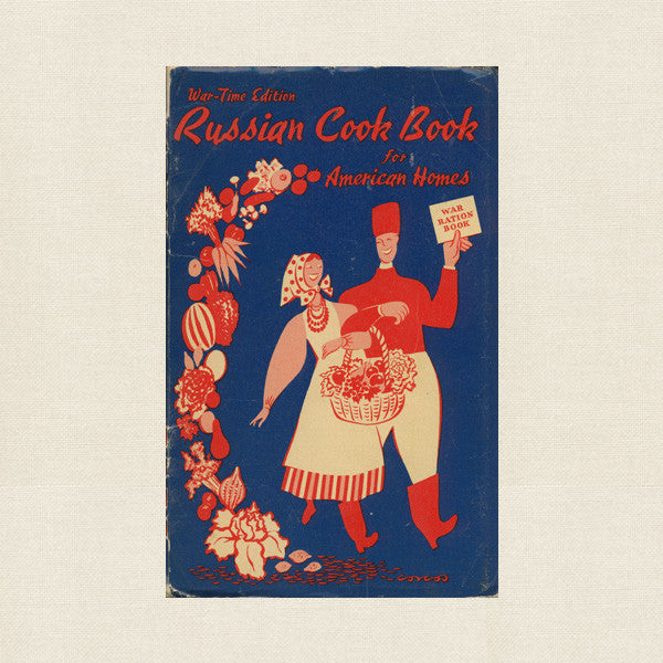 1943 War-Time Edition Russian Cook Book