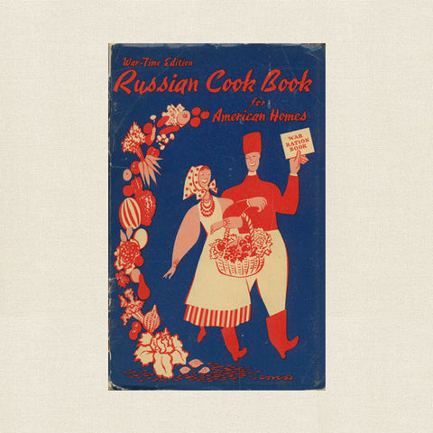 1943 War-Time Edition Russian Cook Book For American Homes