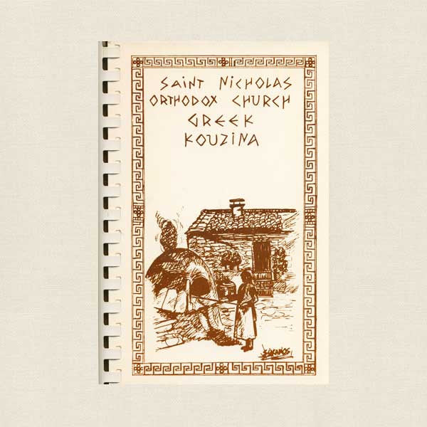 Greek Kouzina Cookbook - Saint Nicholas Orthodox Church Ann Arbor, Michigan