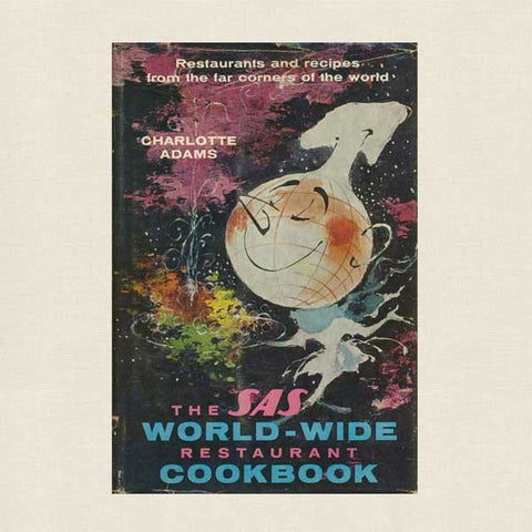 Scandinavian Airlines (SAS) Worldwide Restaurant Cookbook