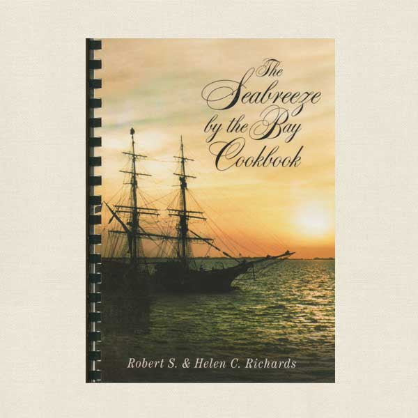 The Seabreeze by the Bay Cookbook - Historic Restaurant Tampa, Florida