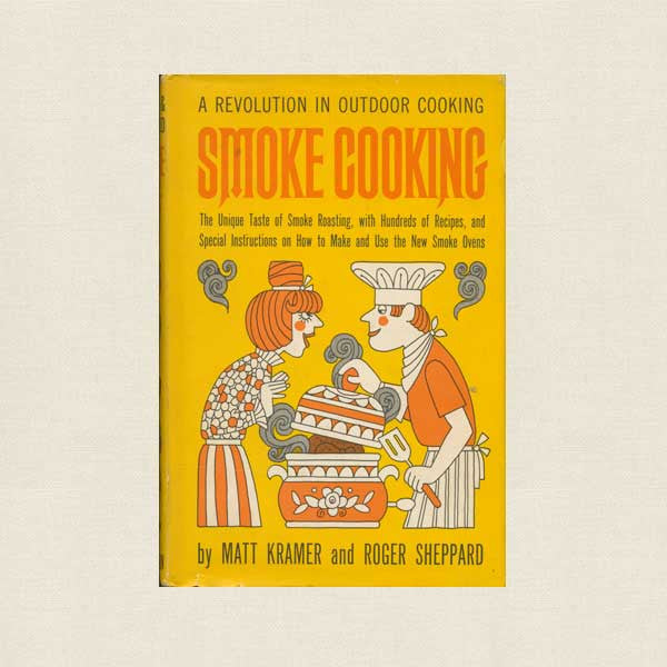 Smoke Cooking Vintage Cookbook - Outdoor Cooking