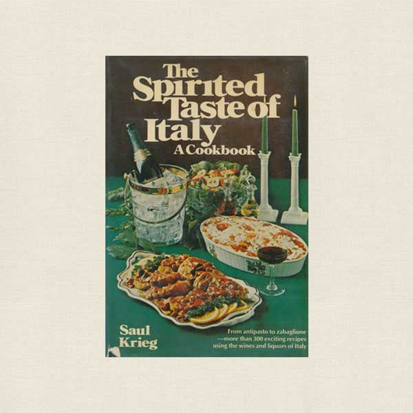 The Spirited Taste of Italy Cookbook