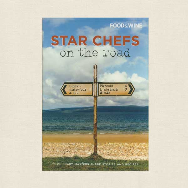 Star Chefs on the Road Cookbook