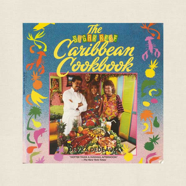 Sugar Reef Caribbean Cookbook - Manhattan New York Restaurant