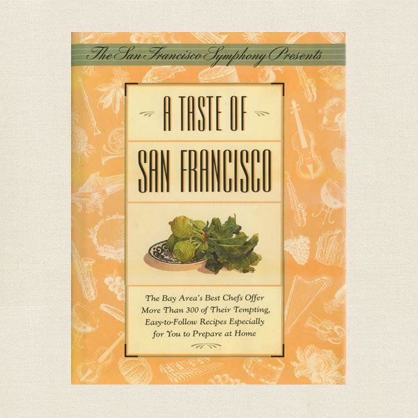 Taste of San Francisco Cookbook