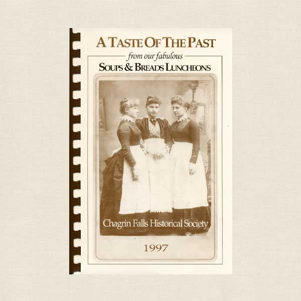 Taste of the Past Cookbook - Chagrin Falls Historical Society