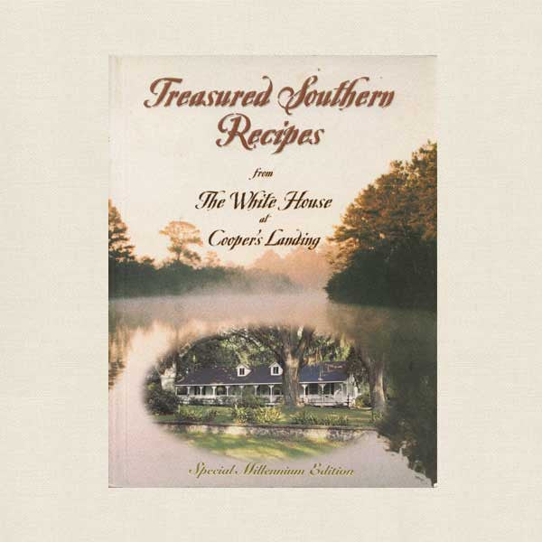 Treasured Southern Recipes - White House at Cooper's Landing Cookbook