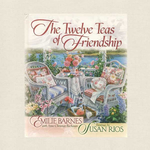 Twelve Teas of Friendship Cookbook