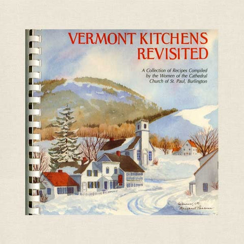 Vermont Kitchens Revisited Cookbook - St. Paul Church