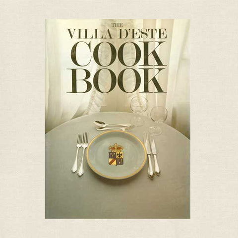 Villa d'Este Cookbook - Hotel on Lake Como Italy