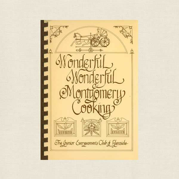 Wonderful Montgomery Cooking - Junior Everywoman's Club Glenside, PA