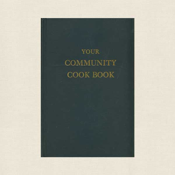 Your Community Cook Book - Vintage 1949