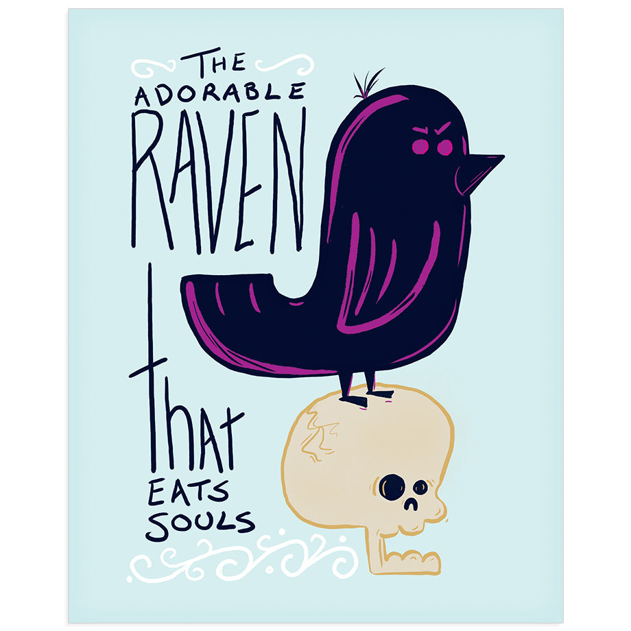 The Adorable Raven That Eats Souls print