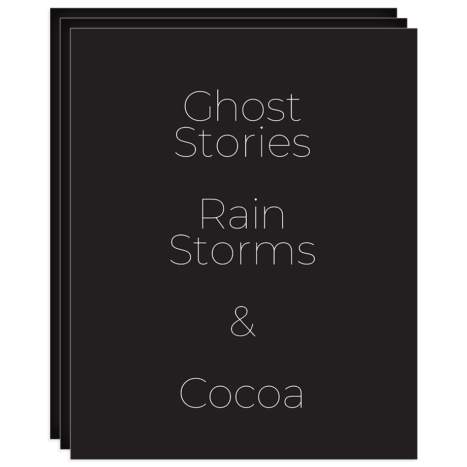 Ghost Stories, Rain Storms & Tea (...or Coffee, Cocoa) print