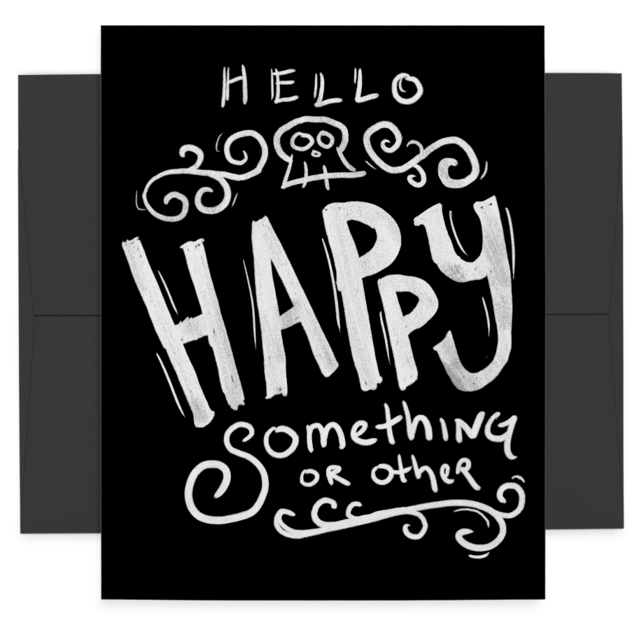 Hello Happy Something or Other greeting card