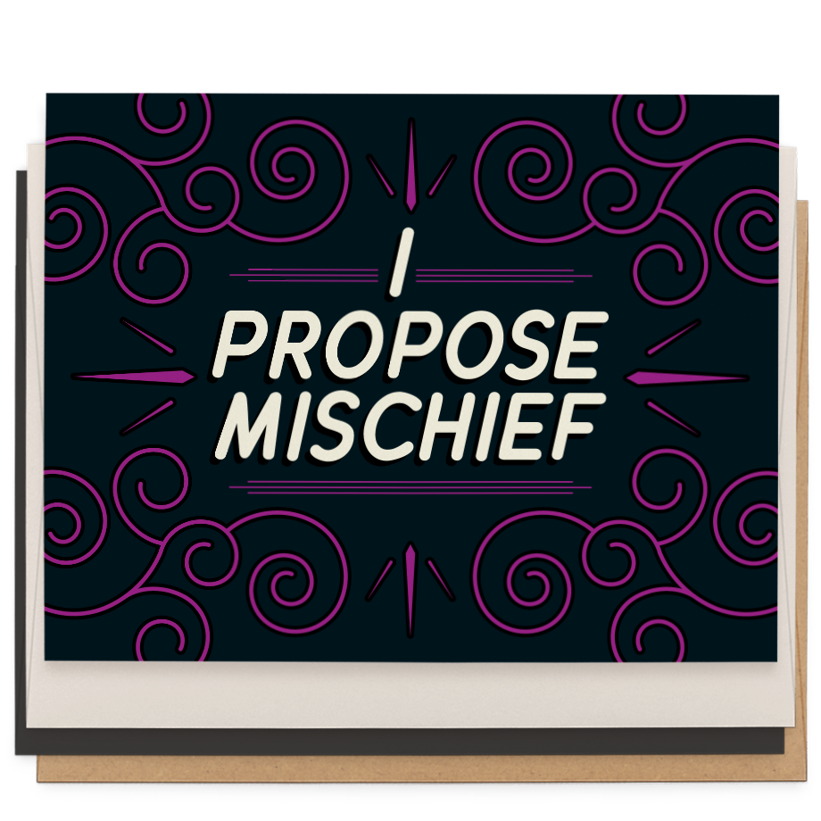 I Propose Mischief greeting card