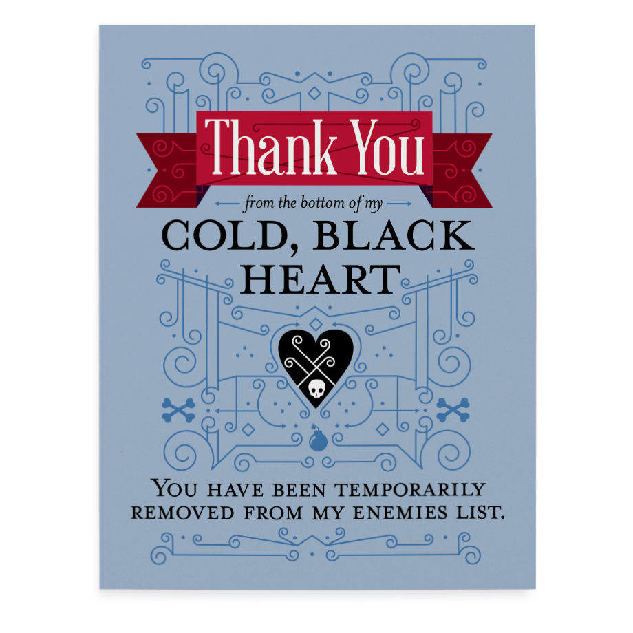 Thank You From My Cold Black Heart greeting card