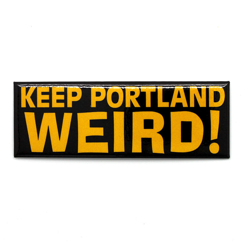 "Long rectangle black magnet that reads ""Keep Portland Weird!"" in yellow text."