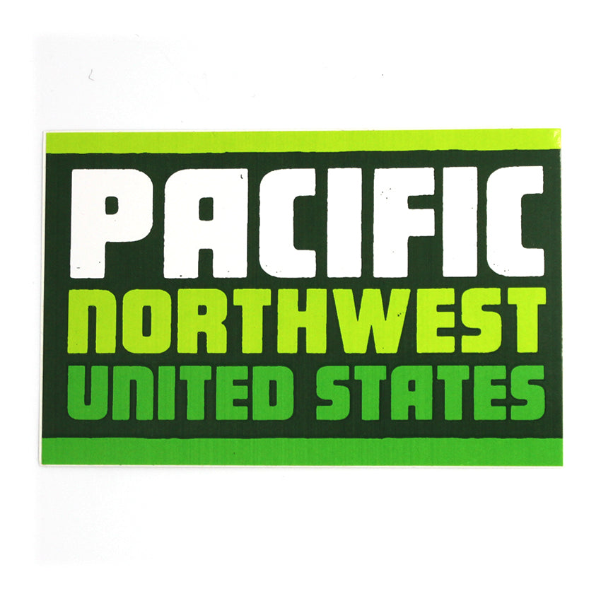 Rectangle sticker in shades of green that reads Pacific Northwest United States.