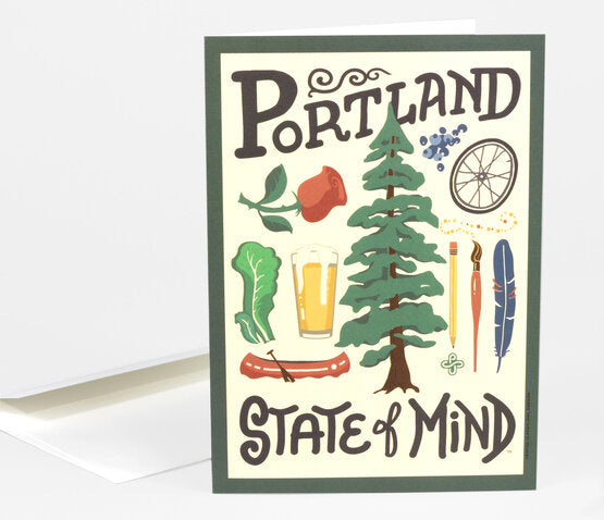 Greeting card with a bunch of Portland-centric things like, roses, trees, art, beer and biking. It reads Portland on the top and State of Mind on the bottom.