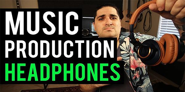 What to look for in Headphones for Music Production
