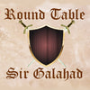 Sir Galahad by Round Table