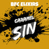 Caramel Sin by BFC Elixirs
