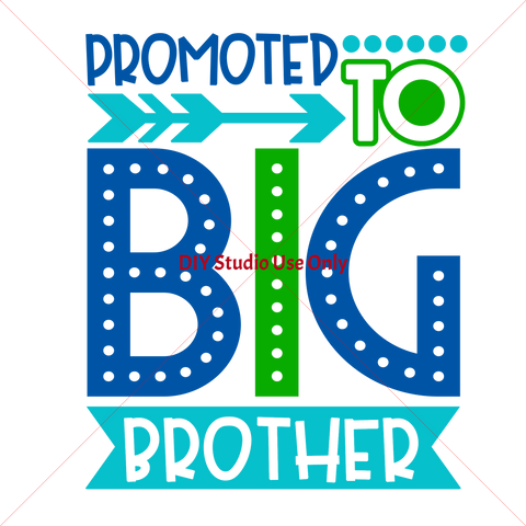 Promoted to Big Brother Stencil Design