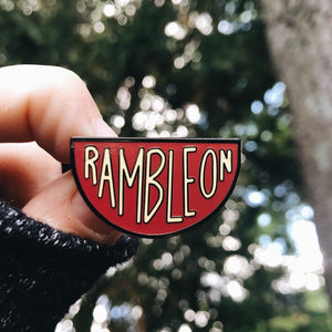 Ramble On Enamel Pin