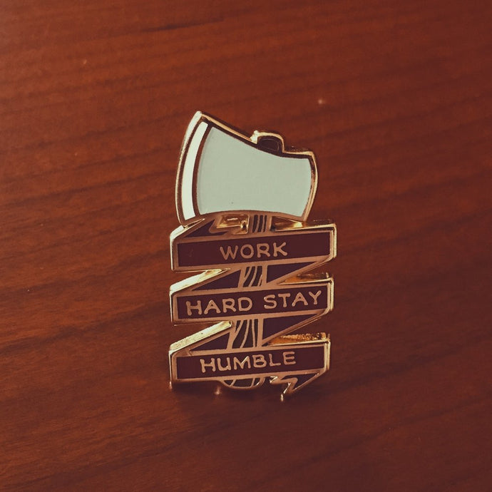 Work Hard Stay Humble Pin