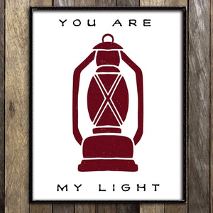 You Are My Light Print