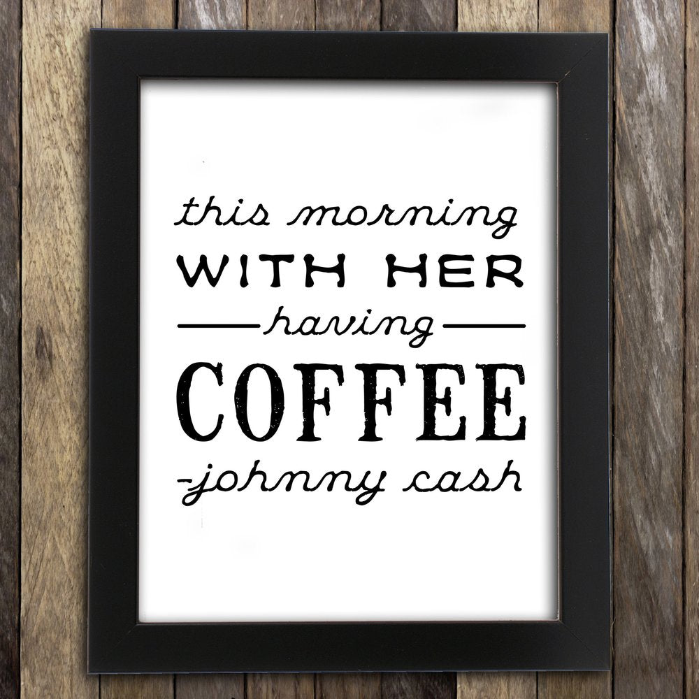 With Her Having Coffee Print