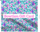 Bowtism Gift Card