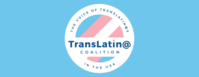 Giving Back In Honor Of Latinx Heritage Month: The TransLatin@ Coalition