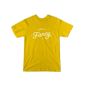 Make It Fancy Original T-Shirt