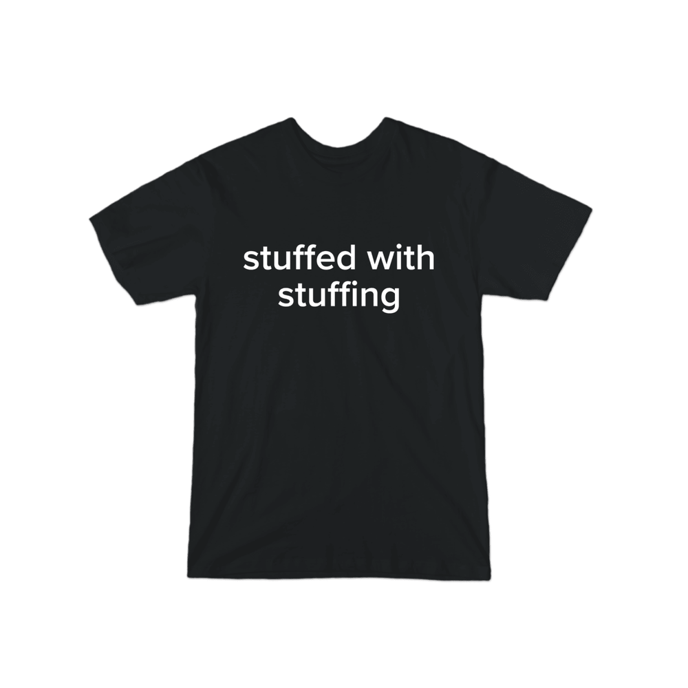 BuzzFeed Stuffed With Stuffing Thanksgiving T-Shirt