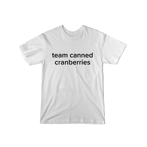 BuzzFeed Team Canned Cranberries Thanksgiving T-Shirt