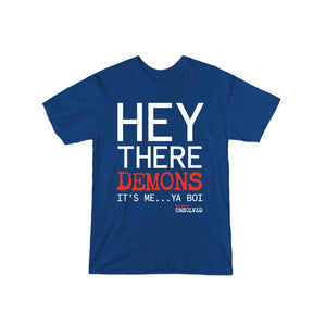 BuzzFeed Unsolved Hey There Demons It's Me Ya Boi T-Shirt