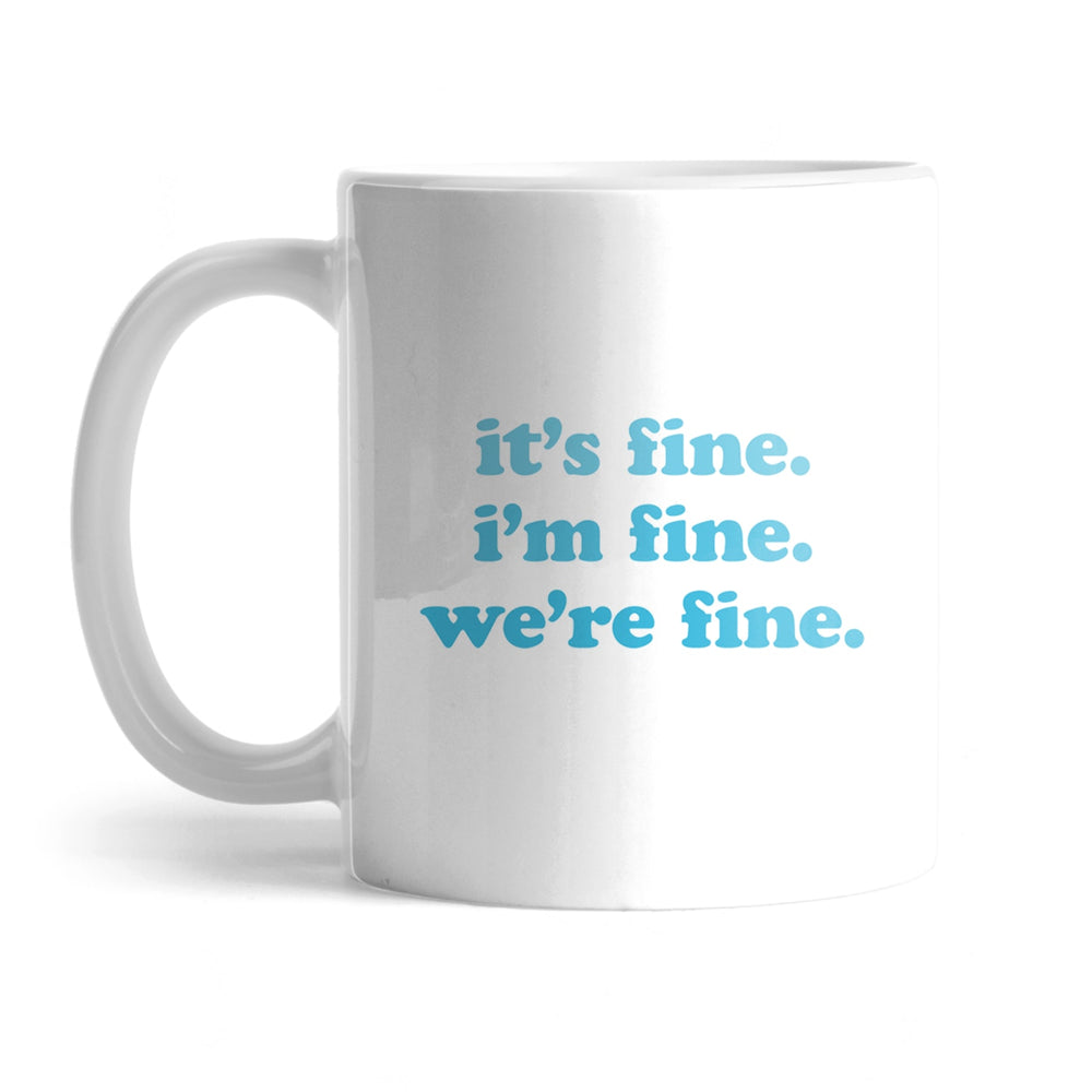 Kelsey Dangerous Blue It's Fine I'm Fine Mug
