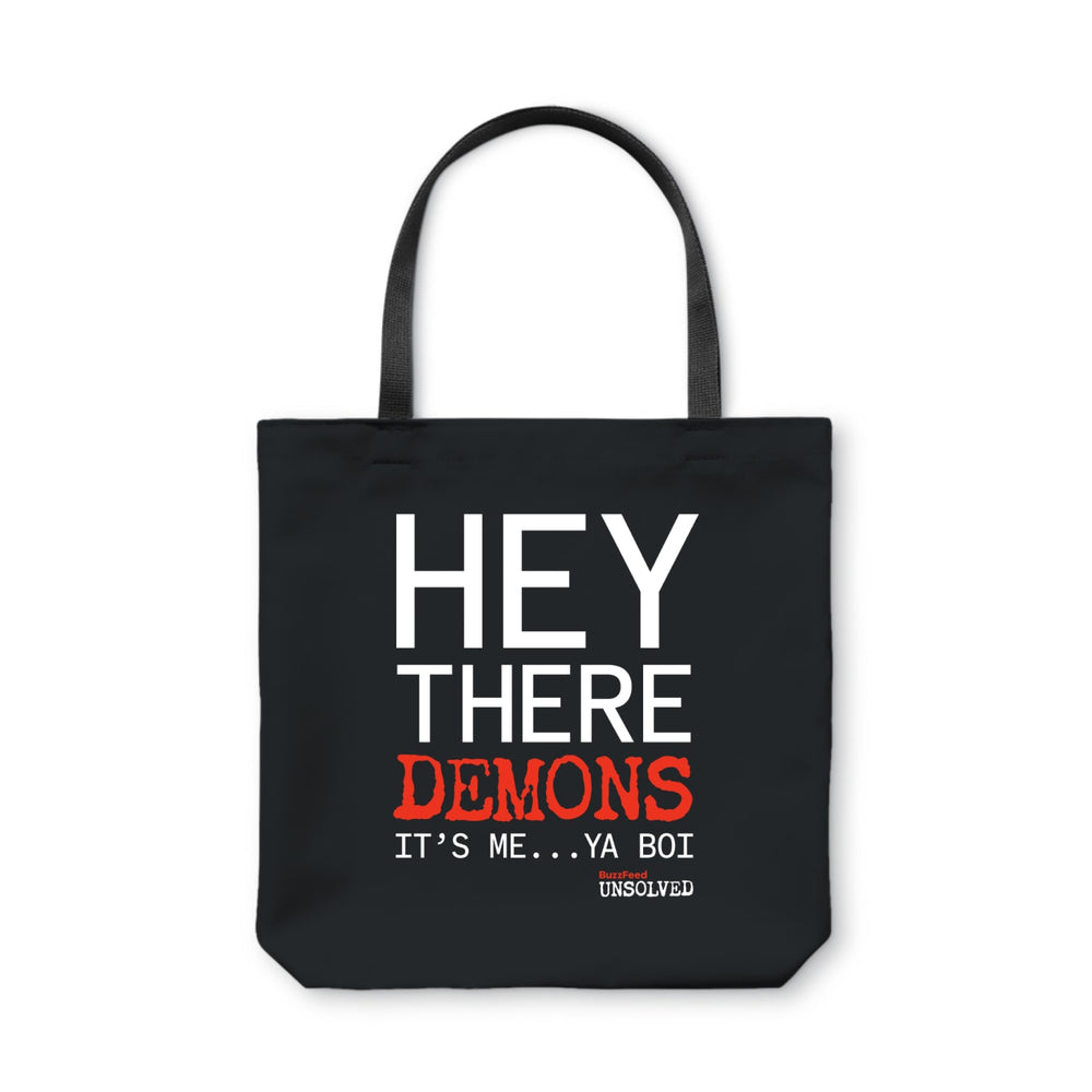 BuzzFeed Unsolved Hey There Demons It's Me Ya Boi Tote Bag