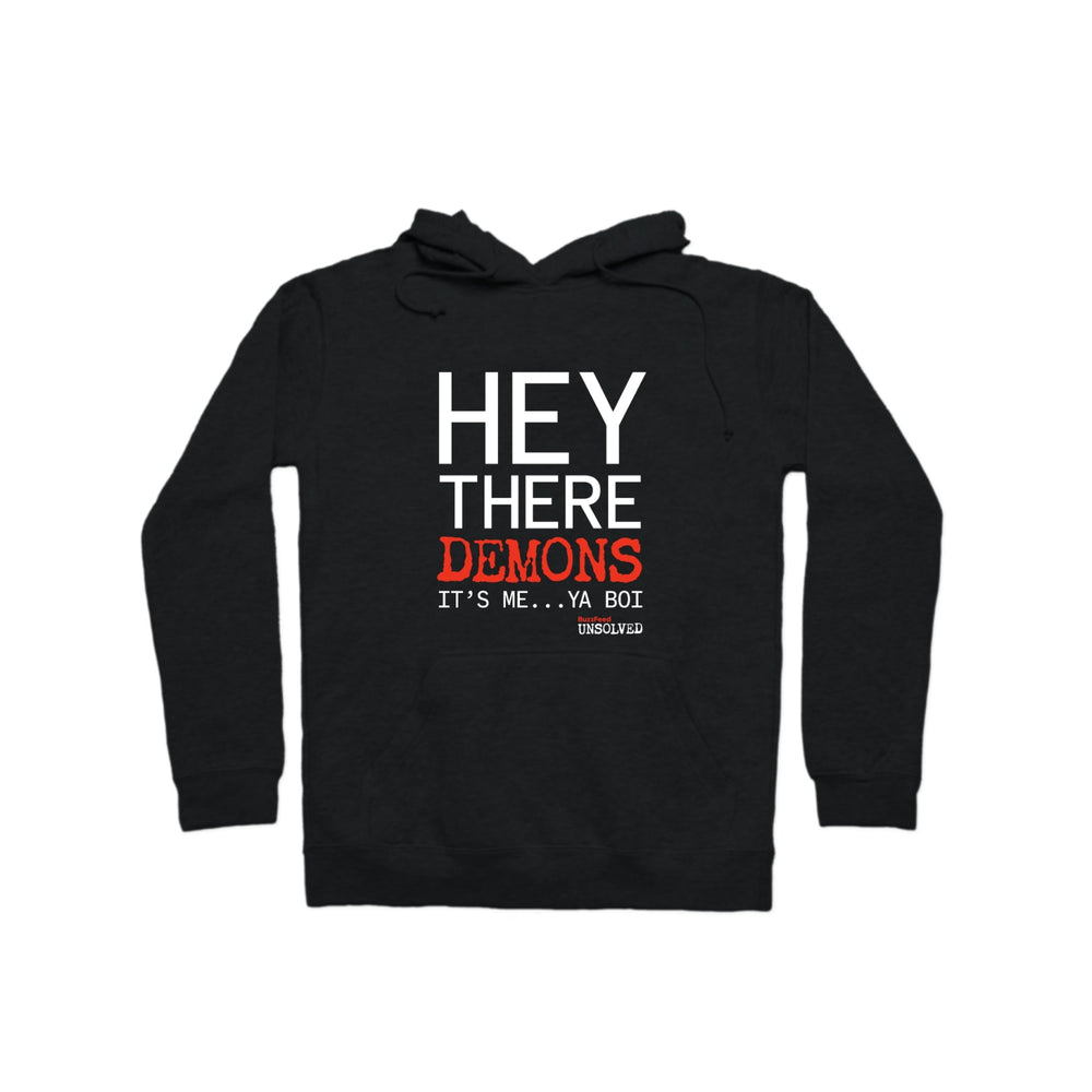 BuzzFeed Unsolved Hey There Demons It's Me Ya Boi Pullover Hoodie