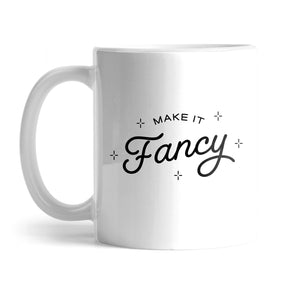 Make It Fancy Original Mug