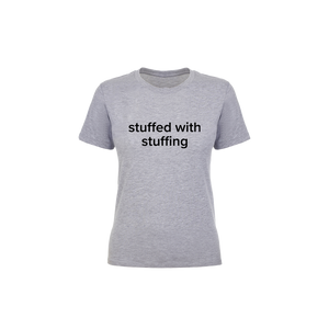 BuzzFeed Stuffed With Stuffing Thanksgiving Women's T-Shirt